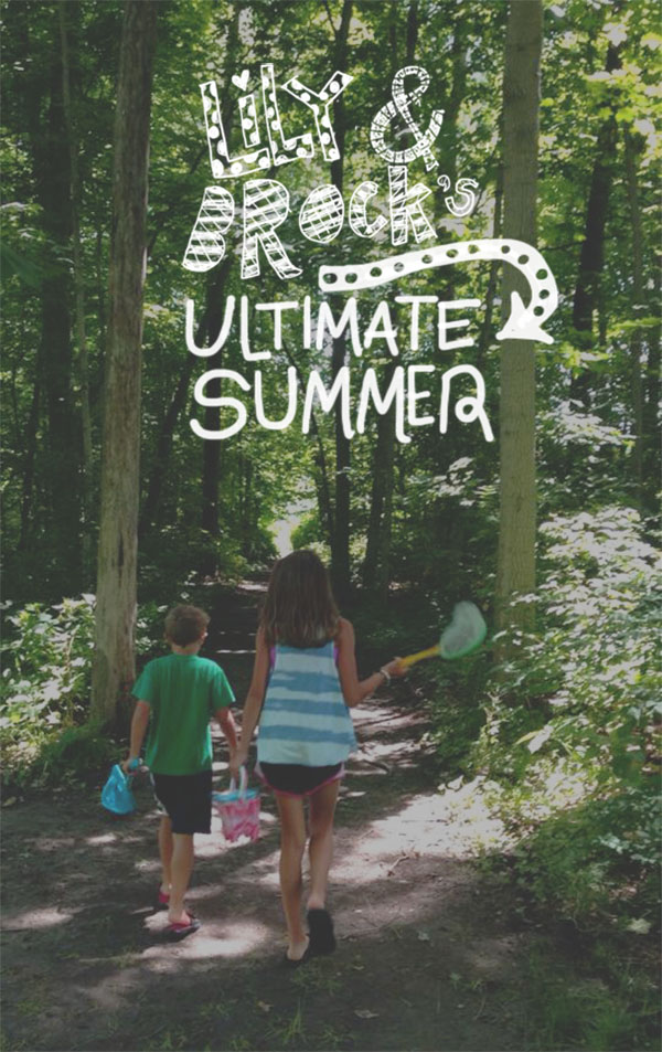 Lily and brocks ultimate summer